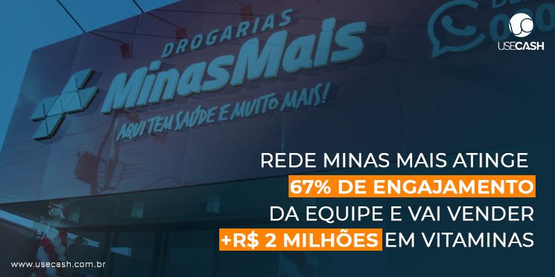 Rede MinasMais Atinge 67% de Engajamento da Equipe e vai vender  +R$ 2  milhões em vitaminas