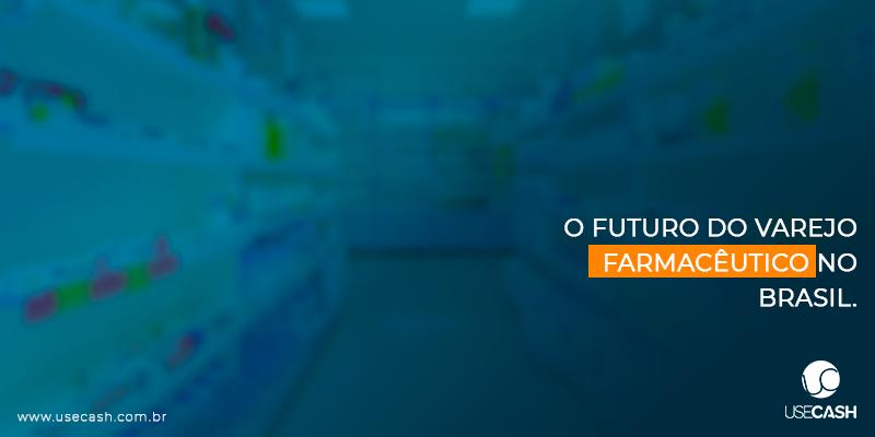 futuro varejo farmaceutico